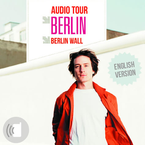 Audio guide Berlin Wall